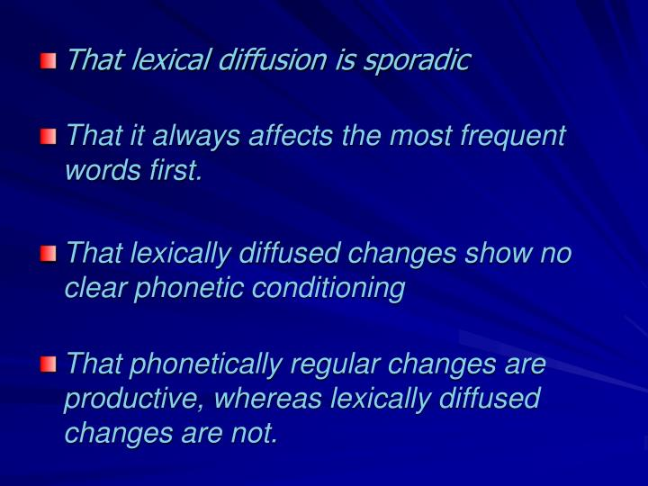 That lexical diffusion is sporadic
