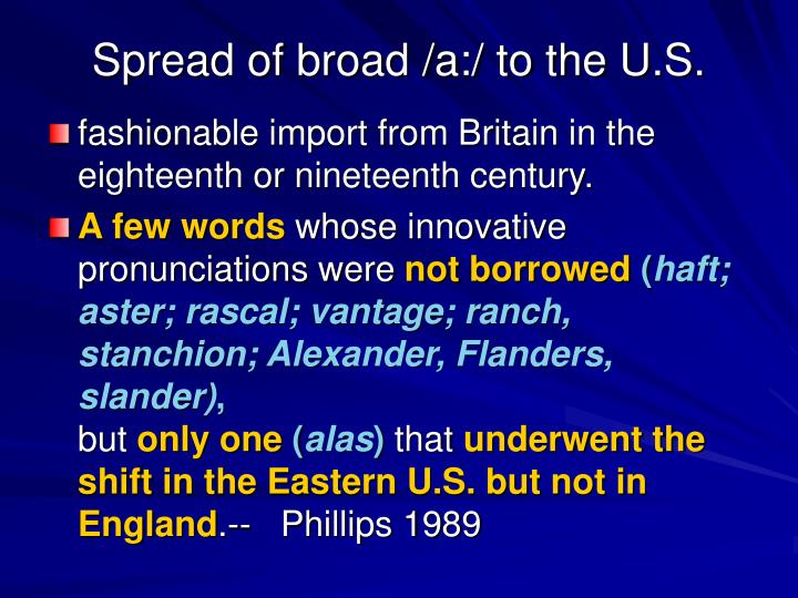Spread of broad /a:/ to the U.S.