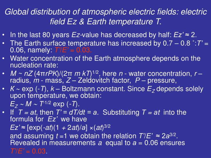 Global distribution of atmospheric electric fields: electric field