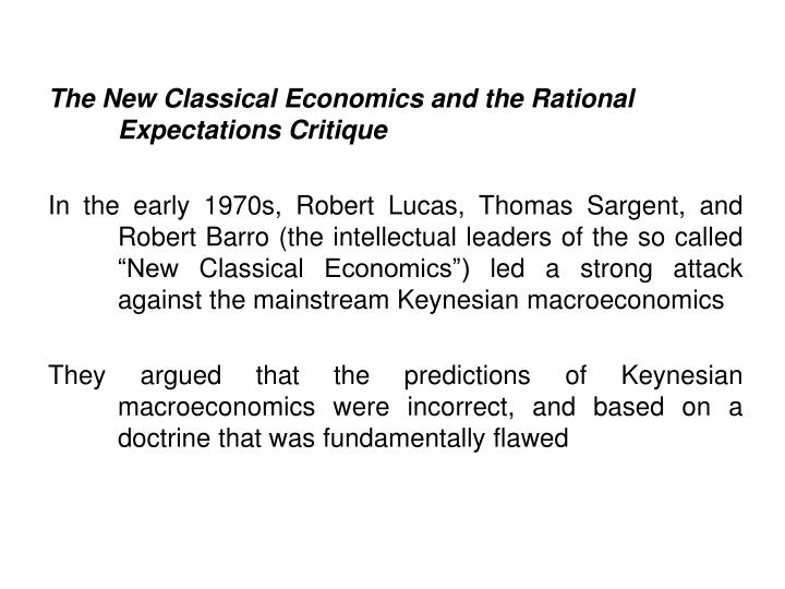 The New Classical Economics and the Rational Expectations Critique