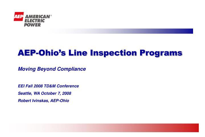 AEP-Ohio's Line Inspection Programs