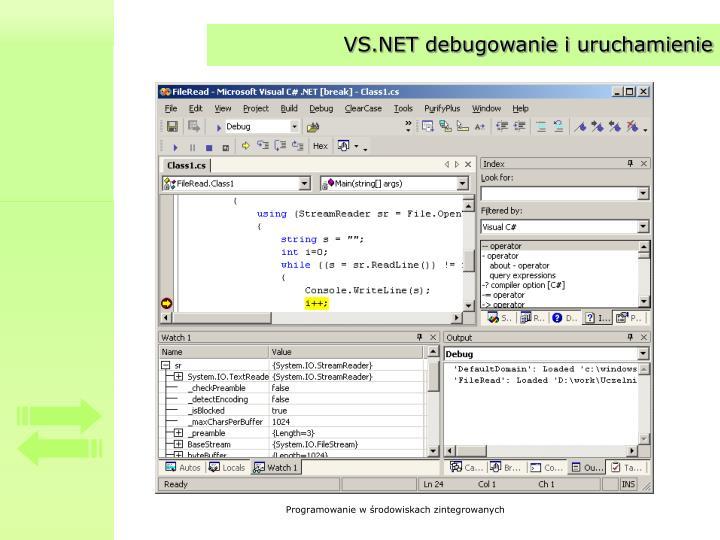 VS.NET debugowanie i uruchamienie