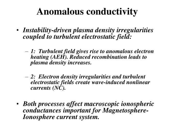 Anomalous conductivity