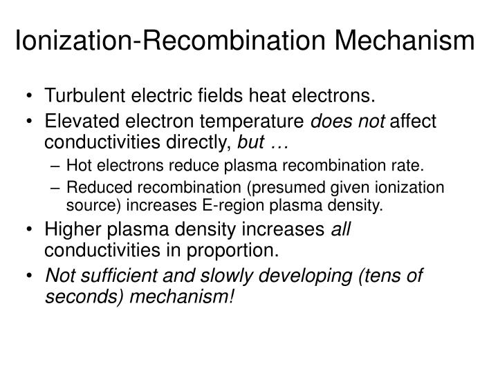 Ionization-Recombination Mechanism