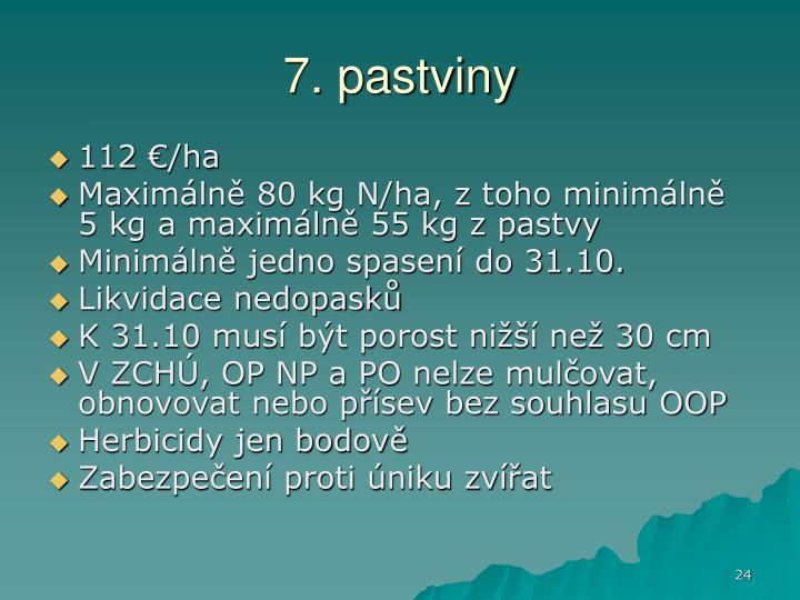 7. pastviny