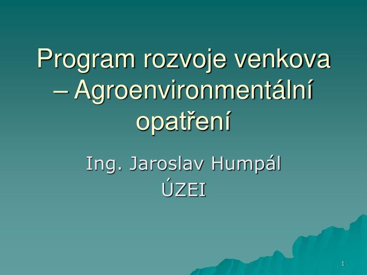 program rozvoje venkova agroenvironment ln opat en