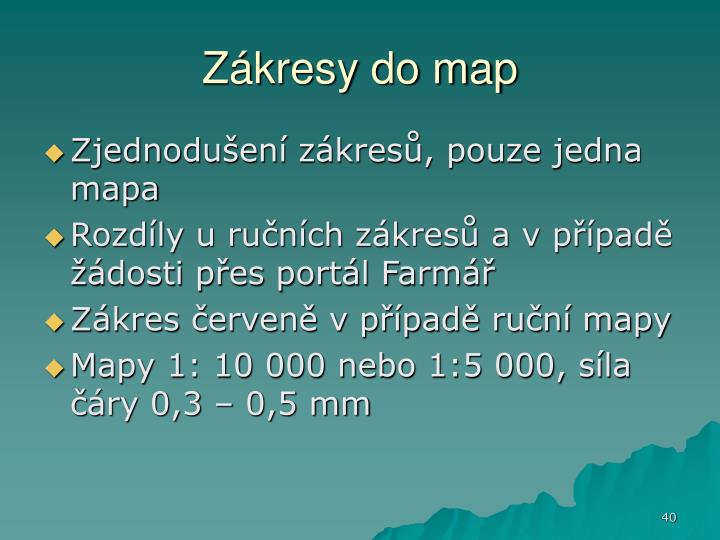 Zákresy do map
