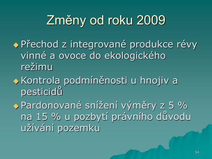 Změny od roku 2009