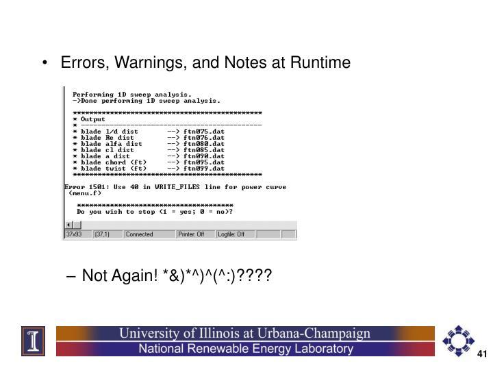 Errors, Warnings, and Notes at Runtime