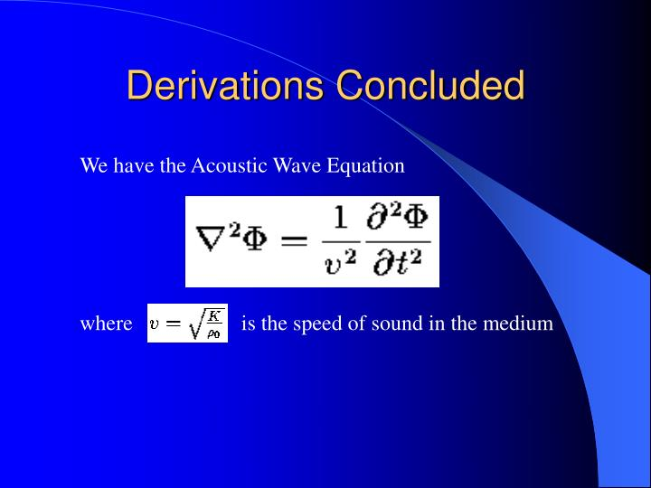 Derivations Concluded