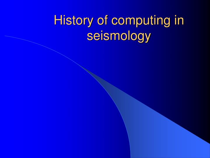 History of computing in seismology