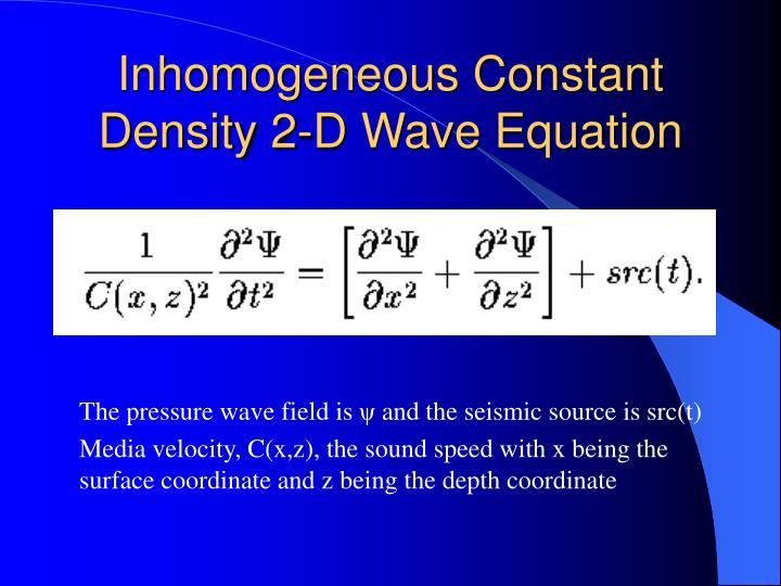 Inhomogeneous Constant