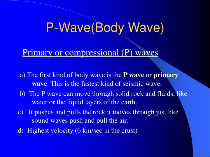 P-Wave(Body Wave)
