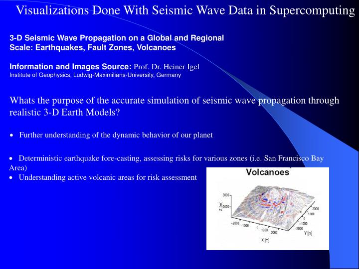 Visualizations Done With Seismic Wave Data in Supercomputing
