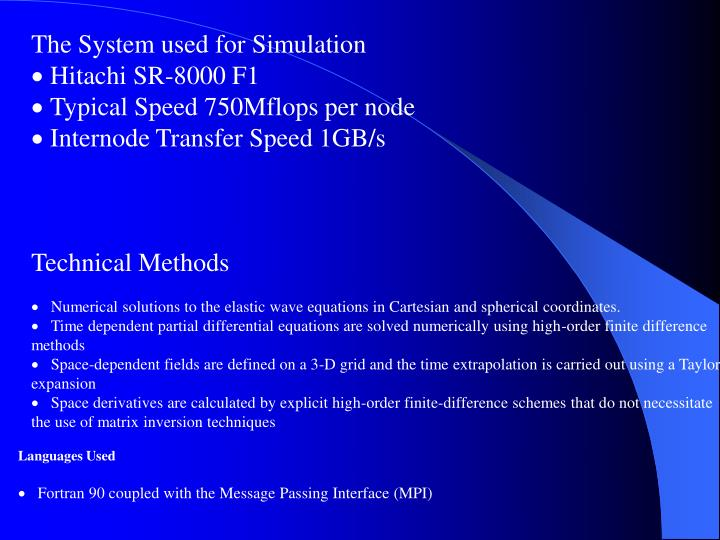 The System used for Simulation