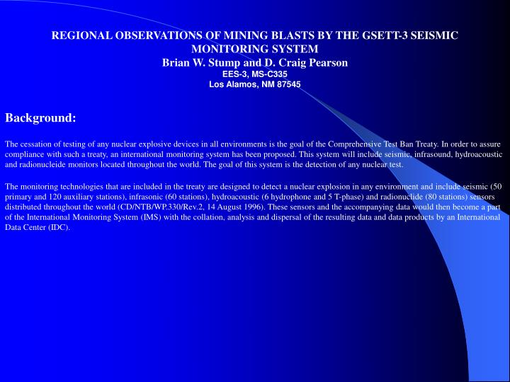REGIONAL OBSERVATIONS OF MINING BLASTS BY THE GSETT-3 SEISMIC