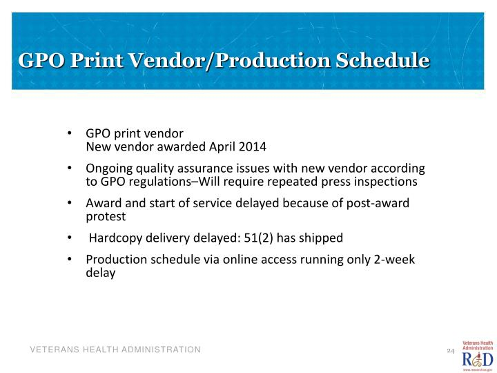 GPO Print Vendor/Production Schedule