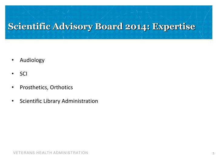 Scientific Advisory Board 2014: Expertise