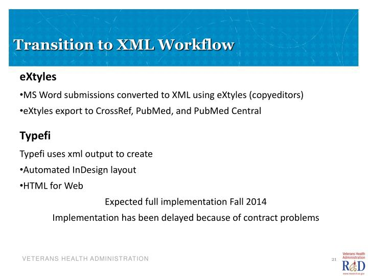 Transition to XML Workflow
