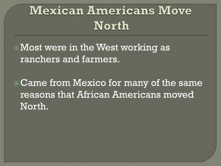 Mexican Americans Move North