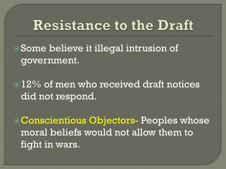 Resistance to the Draft