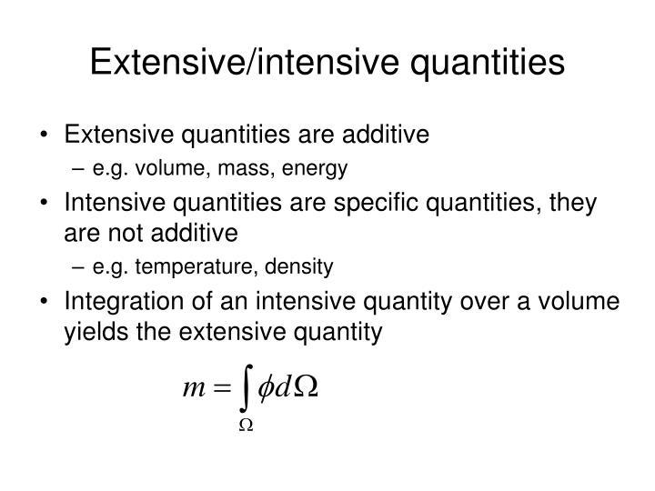 Extensive/intensive quantities