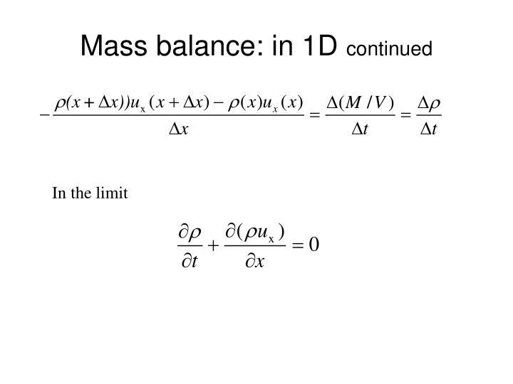 Mass balance: in 1D