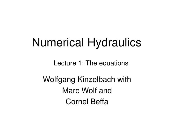 Numerical Hydraulics