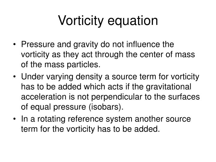 Vorticity equation