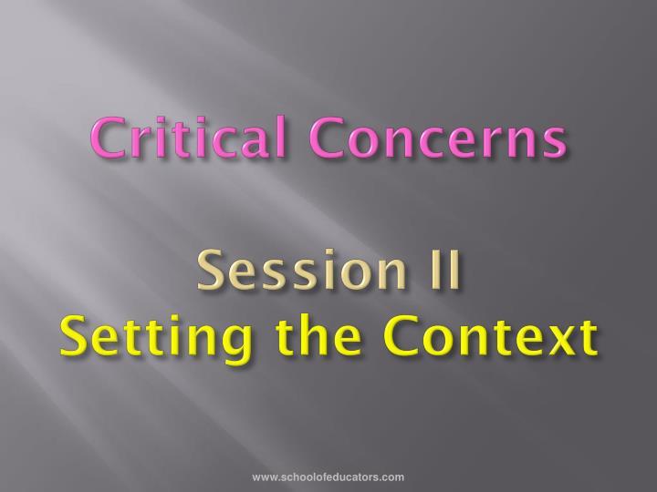 Critical Concerns