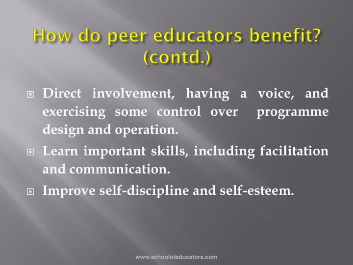 How do peer educators benefit? (contd.)