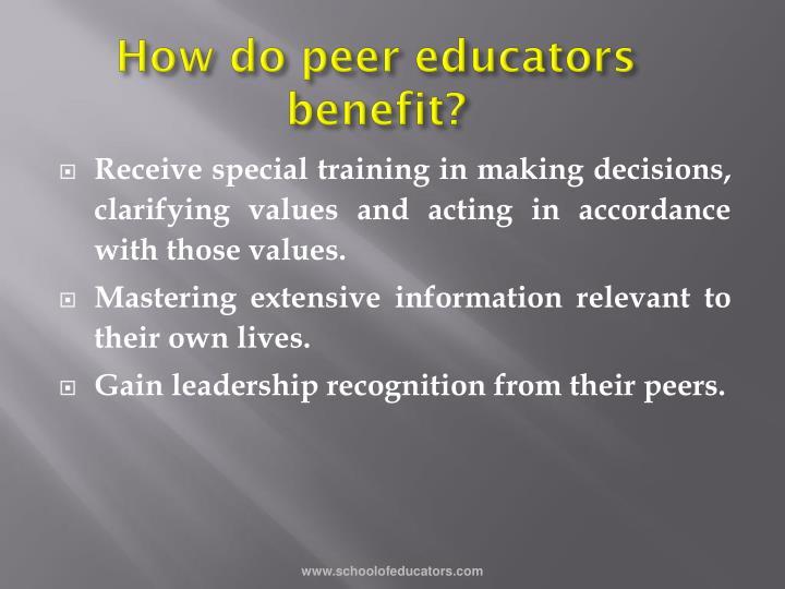 How do peer educators benefit?