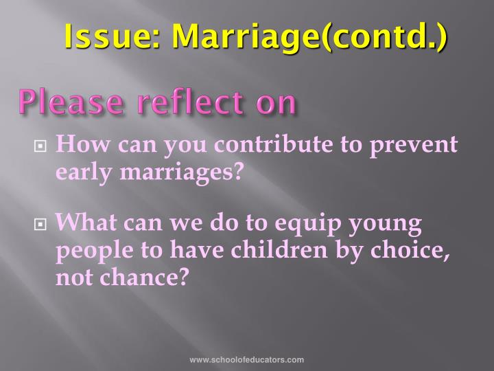 Issue: Marriage(contd.)