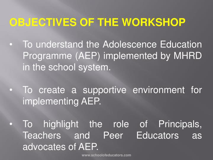 OBJECTIVES OF THE WORKSHOP