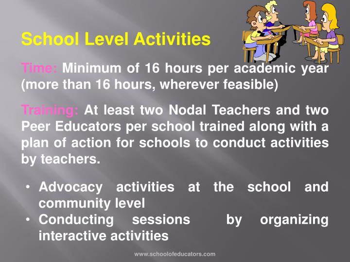School Level Activities