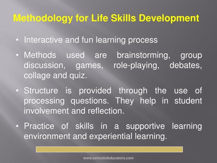 Methodology for Life Skills Development