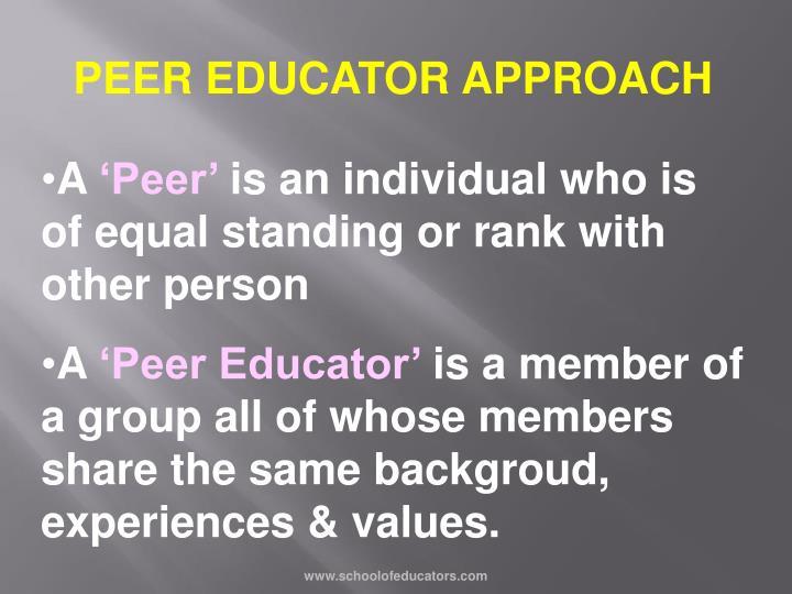 PEER EDUCATOR APPROACH