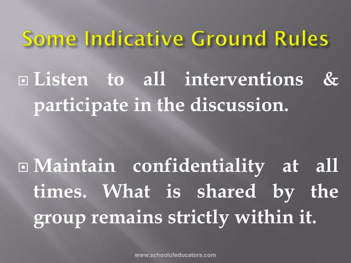 Some Indicative Ground Rules