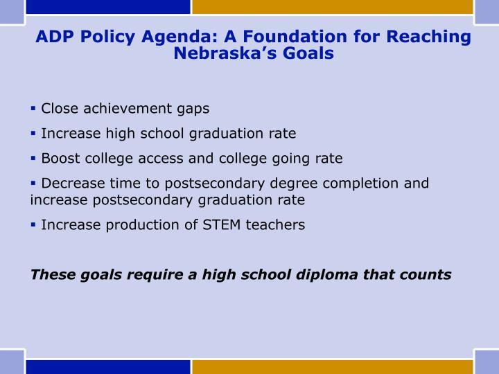 ADP Policy Agenda: A Foundation for Reaching Nebraska's Goals