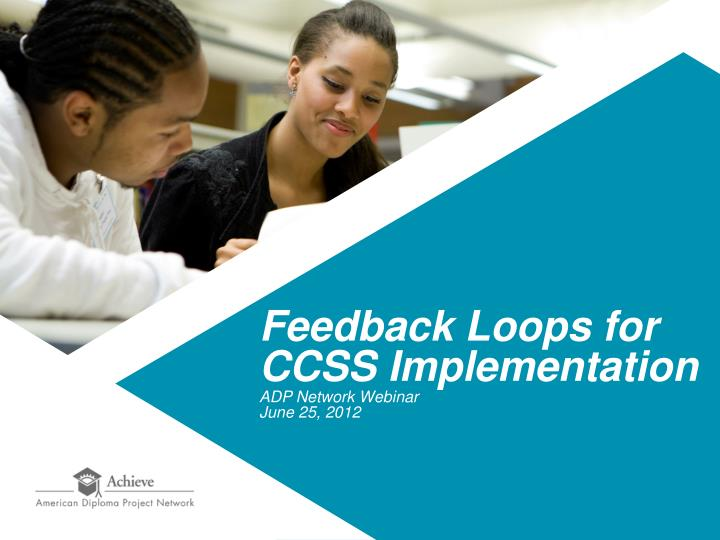 Feedback Loops for CCSS Implementation