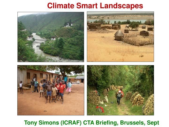 Climate Smart Landscapes