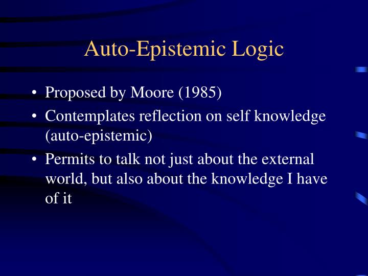 Auto epistemic logic