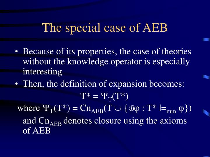 The special case of AEB