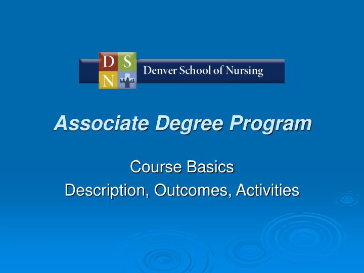 Associate Degree Program