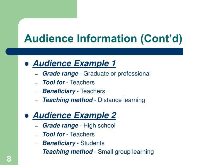 Audience Information (Cont'd)