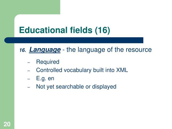 Educational fields (16)
