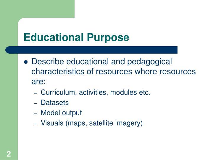 Educational Purpose
