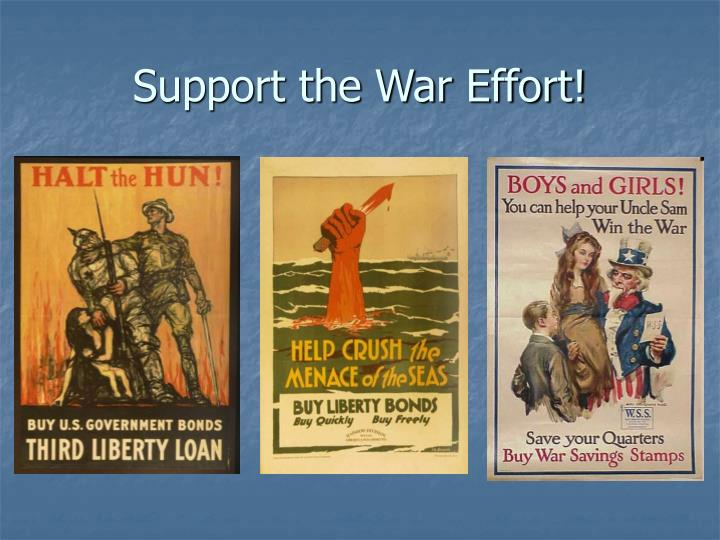 Support the War Effort!