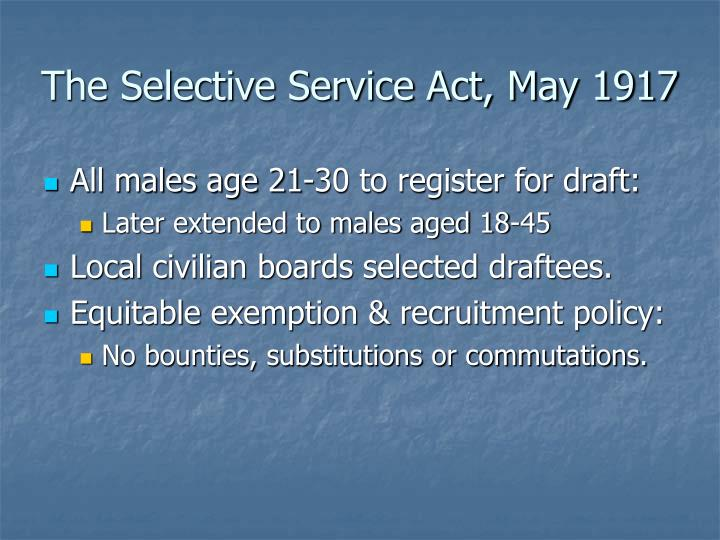 The Selective Service Act, May 1917