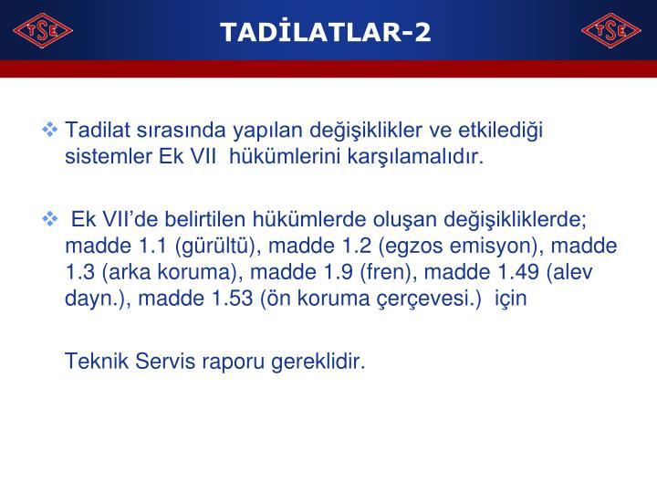 TADİLATLAR-2